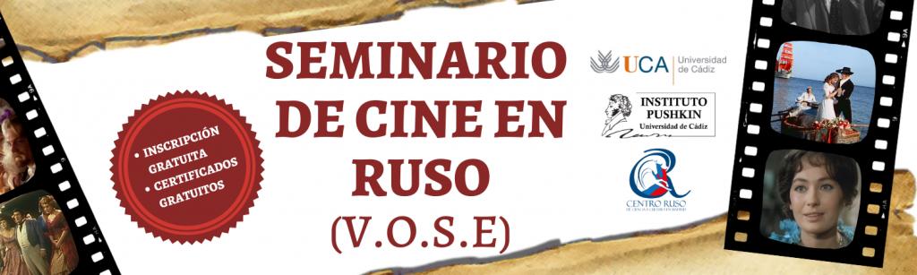 La UCA responde al COVID19 con más formación y cultura online: III Seminario de Cine en Ruso (V.O.S.E.)